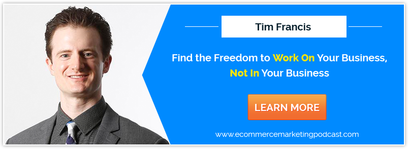 "How to Use ""The Engine Room"" to Transition from Business Operator to Business Owner – with Tim Francis"