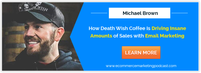 ecommerce-marketing-podcast-deathwishcoffee